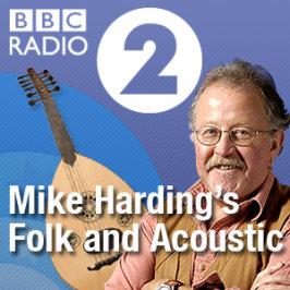 Mike Harding's folk and Acoustic- BBC Radio 2