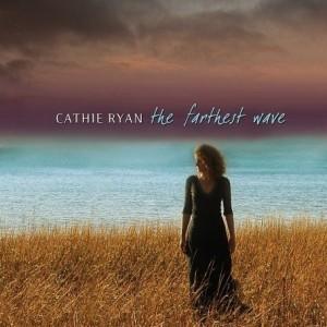 The Farthest Wave - Cathie Ryan